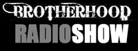 BROTHERHOOD RADIO SHOW